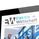 Die Juni-Ausgabe der ElektroWirtschaft ist da - schon gelesen?